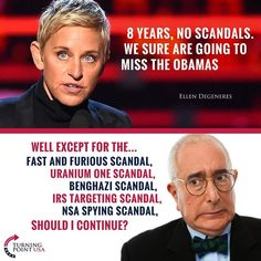 Ellen and the libtards have their heads up their asses. Even NObama being ELECTED, was a major scandal. Liberal Hypocrisy, Liberal Logic, Stupid Liberals, Socialism, Politicians, Political Memes, Political Views, Funny Politics, Deus Vult
