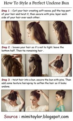By Caroline W. How To Style a Perfect Undone Bun.- found on Pinterest! Source: mimitaylor.blogspot.com @bloomdotcom