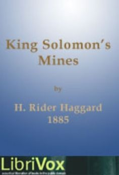 King Solomon's Mines, first published in 1885, was a best-selling novel by the Victorian adventure writer H. Rider Haggard. It relates a journey into the heart of Africa by a group of adventurers led by Allan Quatermain in search of the legendary wealth said to be concealed in the mines of the novel's title.