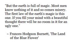 Frances Hodgson Burnett, 'The Land of the Blue Flower' (This is the most beautiful short story I have ever read. ♥)