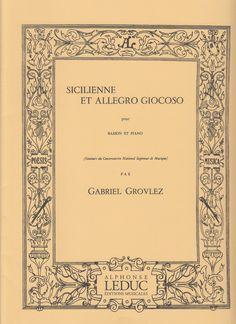 Grovlez, Gabriel. Sicilienne et Allegro Giocoso pour Basson et Piano.