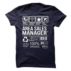 Awesome Tee For Area Sales Manager T-Shirts, Hoodies, Sweatshirts, Tee Shirts (21.99$ ==► Shopping Now!)