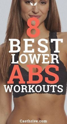 8 Best Exercises To Work Your Lower abs