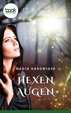 Hexenaugen - booksnacks (Fantasy, Liebe, Kurzgeschichte)