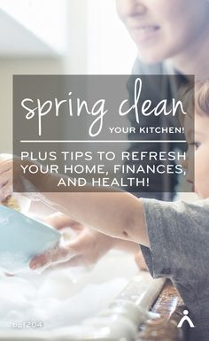 Spring clean your kitchen! A free email program to help you refresh your home, finances, and health