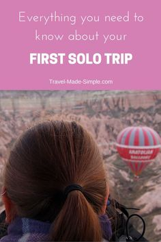 Here's everything you need to know about taking your first solo trip! Traveling alone isn't as scary as it seems, and it can built confidence.