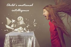 Child's emotional intelligence  #consciousparenting #consciousmom #consciousdad #consciouschild #consciousparents #emotionalintelligence #childsemotionalintelligence