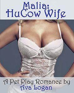Malia: HuCow Wife by Ava Logan, http://www.amazon.com/dp/B00U7S957E/ref=cm_sw_r_pi_dp_Ko1cvb07S5Z73