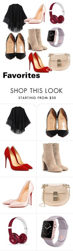 """""""Favorites"""" by jade-bowen ❤ liked on Polyvore featuring Relaxfeel, Christian Louboutin, Gianvito Rossi, Chloé and Beats by Dr. Dre"""