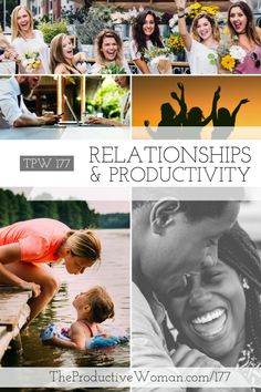 Episode 177 of The Productive Woman podcast features tips from the TPW community about how to nurture the relationships--professional and personal--that mean the most to you. Find more at TheProductiveWoman.com/177.