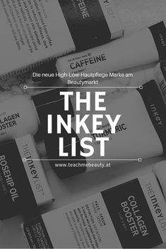 Die neue High-Low Hautpflege Marke am Beautymarkt. The Inkey List. www.teachmebeauty.at