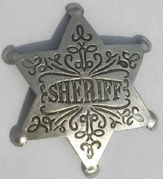 Sheriff Old West Police Badge Deputy Marshal Ranger Police Cars, Police Badges, Michael Doyle, Fort Worth Police, Cyber Forensics, Old West, Tombstone Arizona, Historical Emporium, Us Marshals