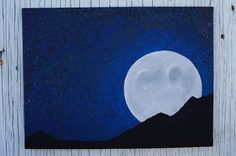 Full Moon Night Sky Painting, Moon and Stars Painting, Starry Night Sky Painting Full Moon Rising Over Mountain Painting Mountian Silhouette by Mae2Designs on Etsy
