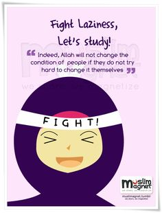 Fight laziness everybody! Let's study & work hard! Islamic Qoutes, Islamic Inspirational Quotes, Muslim Quotes, Hijab Quotes, Imam Ali Quotes, Quran Quotes, Quran Verses, Morals Quotes, Me Quotes