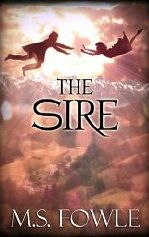 """The Sire"", by M.S. Fowle, is given a 5-star review by book blogger Emma Snow..."