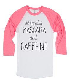 This White & Neon Pink 'Mascara and Caffeine' Raglan Tee by Skreened is perfect! #zulilyfinds