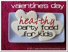Healthy Valentine's Day treats are possible! Kids love these made-from-scratch desserts and snacks, from probiotic fruit pizza to heart-shaped graham crackers and pink pudding. via @kitchenstew