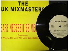 At £4.20  http://www.ebay.co.uk/itm/UK-Mixmasters-Bare-Necessities-Megamix-Connect-Records-7-ZB-45135-/261091332788
