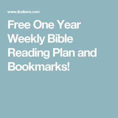 Free One Year Weekly Bible Reading Plan and Bookmarks!