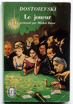 https://flic.kr/p/9mGzGM | Dostoievski : le joueur | Dostoievski : le joueur Présenté par Michel Butor Le Livre de Poche - Paris, 1966 couverture : n° 388