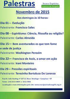 S.E. Joanna de Ângelis convida para palestras novembro/2015 em Campinas – SP - http://www.agendaespiritabrasil.com.br/2015/11/13/s-e-joanna-de-angelis-convida-para-palestras-novembro2015-em-campinas-sp/