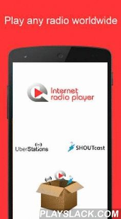 Internet Radio Player  Android App - playslack.com ,  Internet Radio Player is an app to enjoy Internet radios of any Radio Broadcasters or any Radio Directory of world to play music, songs, shows, news, festivals, concerts, talks or other audio content available over the Internet from any country.Internet Radio player supports any internet radio station available in various formats - mp3, aac, aac+, wma, oggApp Features:- Search from a radio directory of more than 50000 live radio stations…