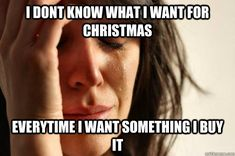 #christmas #gift #firstworldproblem