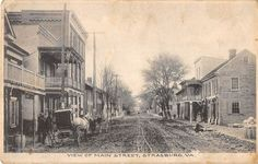 Strasburg Virginia Main Street General Street Scene Antique Postcard V10105 Virginia Is For Lovers, Shenandoah Valley, Charlottesville, Main Street, Worlds Largest, Trail, The Past, History, Places