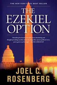 The Ezekiel Option #3 Joel C. Rosenberg... Wonderful Reading...