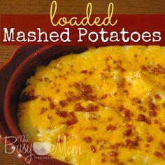 Loaded Mashed Potatoes--hello Christmas dinner