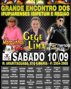 #encontro #ipupiarenses #show #marquinhoscoral #gegelima #tchesco #forró #sertanejo