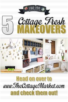 5 Cottage Fresh Makeovers - The Cottage Market #CottageFreshMakeover, #Quick&EasyMakeovers, #HomeDecorMakeovers