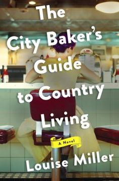 """The City Baker's Guide to Country Living by Louise Miller """"Talented chef Olivia Rawlings didn't make the best decisions in her love life, but it takes an accident with a flambéed dessert to force her into a major life change. She flees to a small town in Vermont and takes a job at a small inn. Miller has captured the essence of a great character in a setting that could easily feel like home to many readers."""" Jennifer Ohzourk, St. Louis Public Library"""