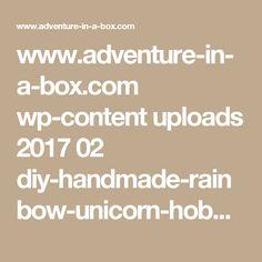 www.adventure-in-a-box.com wp-content uploads 2017 02 diy-handmade-rainbow-unicorn-hobby-horse-pattern.jpg