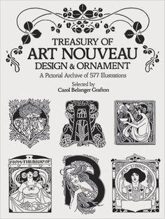 Treasury Of Art Nouveau Design Ornament Dover Pictorial Archive Carol Belanger Grafton