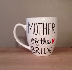Mother of the bride mug, mother of the bride gift, bridal party gift, mom gift, gift for brides mom, engagement announcement