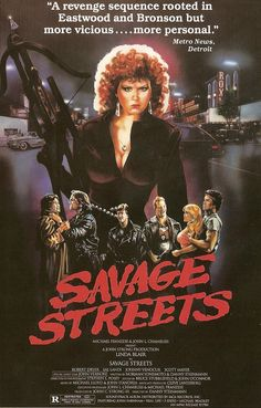 SAVAGE STREETS A real action cultmovie from the 80´s. With Linda Blair