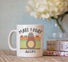 Make Today Awesome Camera Mug – Oh Hello Sugar