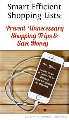 Smart Effective Shopping Lists: Prevent Unnecessary Shopping Trips and Save Money
