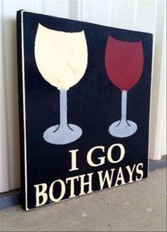 I think I'd like it better with wine and coffee Cheers, Wine Signs, Pub Signs, Wine Craft, Wine Decor, Wine Quotes, Wine O Clock, Wine Parties, Wine Time