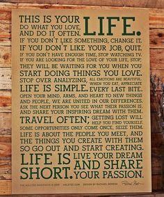 Every house should have this hanging inside :)  Yes. :: 'This is Your Life' Manifesto Print