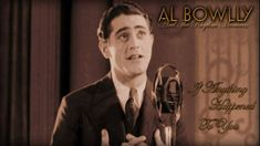 Al Bowlly: If Anything Happened To You