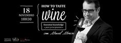 18 NOV´13 | Curso HOW TO TASTE WINE por Manuel Moreira @ Feeling Grape - Oporto Wine & Food Atelier