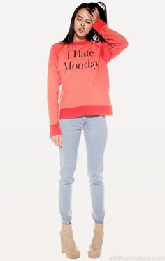 I HATE MONDAYS! Looking for a killer printed tee or sweater. Wildfox has some awesome punk'd out conversation starters