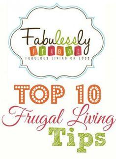 Top ten Frugal Living Tips. My favorite is number 8!