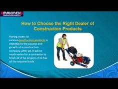 Having access to various construction products is essential to the success and growth of a construction company. After all, it will be much easier for a contractor to finish all of his projects if he has all the required tools.