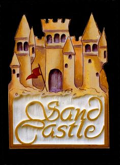 Custom residential,beach house sign with illustration of sand castle by THE SIGN MAN of North Myrtle Beach, South Carolina.  Facebook page Residential Signs by The Sign Man.  email: wodinart@aol.com.  phone: 843-272-3820.