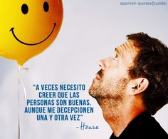 miss you Dr House Gregory House, Online Photo Editing, House Md, Hard Men, Hugh Laurie, House Quotes, House Doctor, Sarcastic Quotes, Photo Quotes