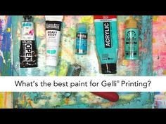 Carolyn Dube - What is the best paint for Gelli® printing? Any acrylic paint will work and different paints behave differently. Spoiler alert- there isn't one paint that is best. Why? Because it depends on what look you want as well as what paints feel most comfortable to you