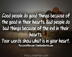 Your word shows what is in your heart, Be very careful what you thought, it runs your life.,Famous Bible Verses, Encouragement Bible Verses, jesus christ bible verses , daily inspirational quotes with images,  bible verses for inspiration, Leadership Bible Verses,